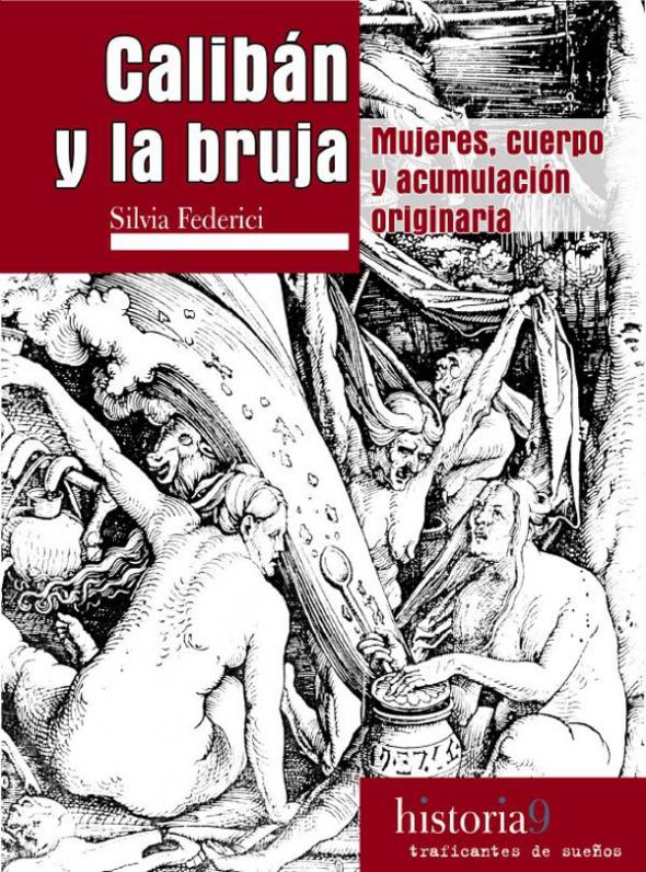 libro Calibán y la bruja de Silvia Federici