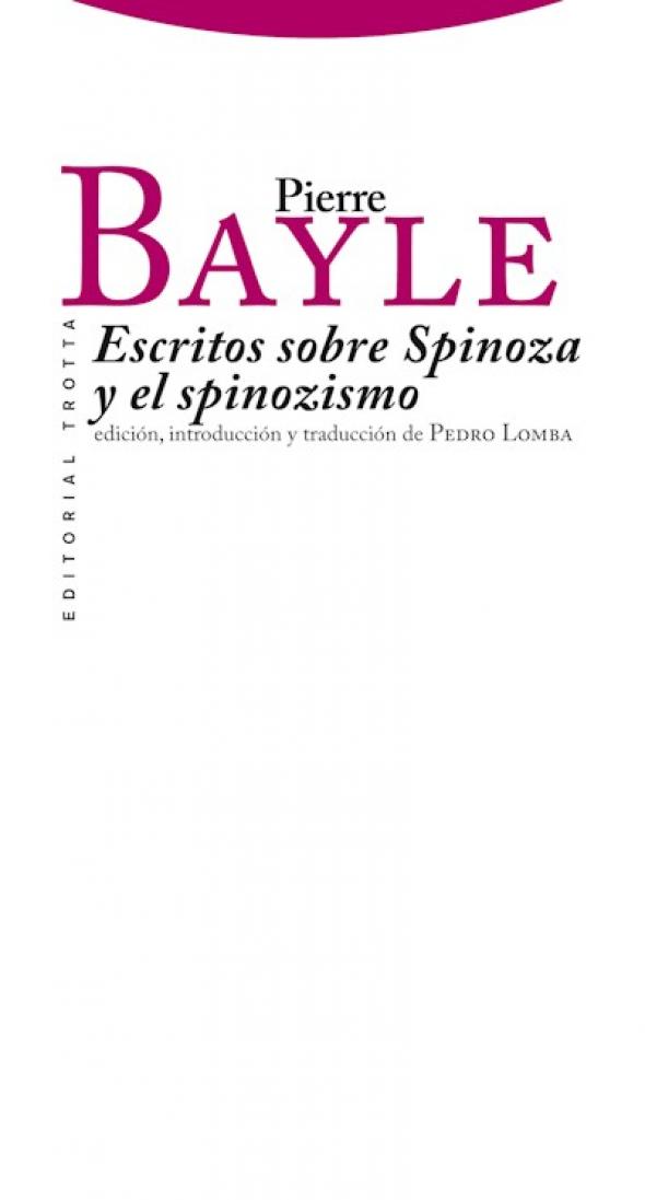 Pierre Bayle: Escritos sobre Spinoza y el spinozismo