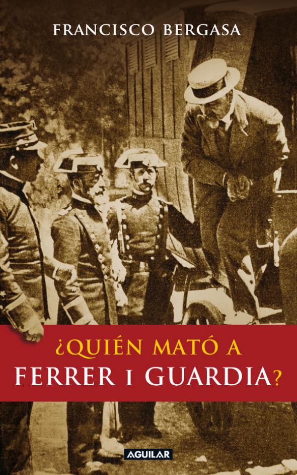 libro Quién mató a Ferrer i Guardia