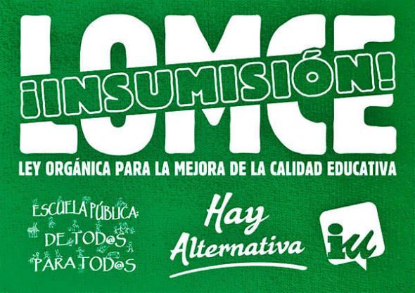 cartel LOMCE NO insumisión IU 2013