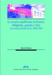 libro La escuela republicana en Francia