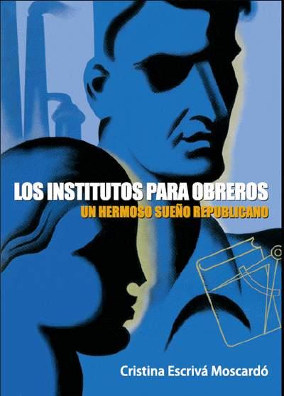 libro Los Institutos para Obreros