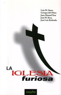 libro La Iglesia furiosa