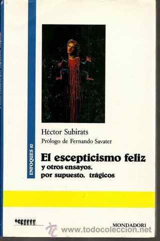libro El escepticismo feliz