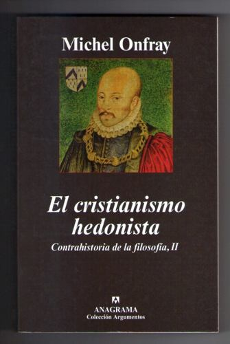 libro El cristiansimo hedonista