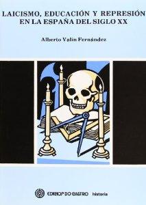 libro Laicismo, educación y represión en la España del siglo XX