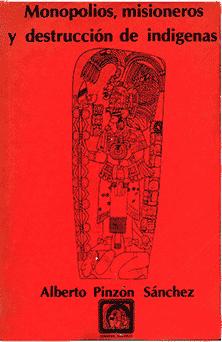libro monopolio misioneros indigenas