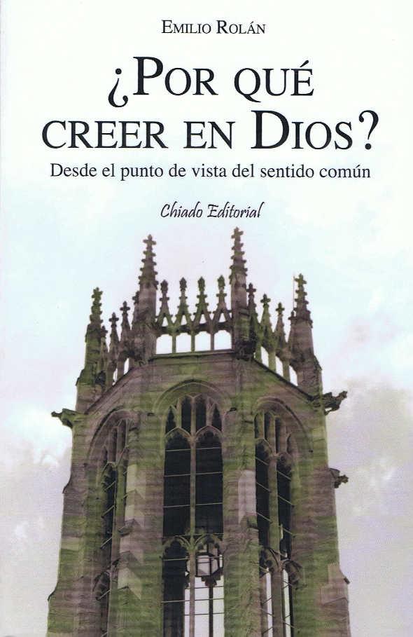 libro Por qué creer en Dios Emilio Rolán