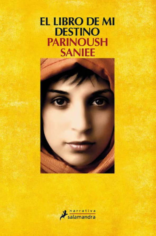 El libro de mi destino, de Parinoush Saniee (Salamandra)