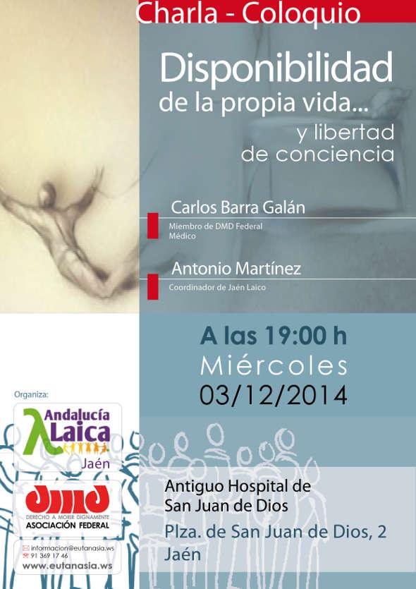 Cartel Jaén 20141203 Disponibilidad de la propia vida y libertad de conciencia