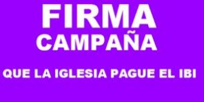 Campaña: Que la iglesia pague el IBI