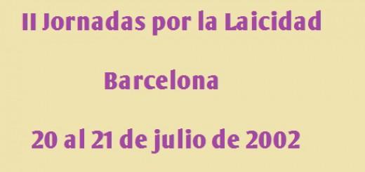 II Jornadas Laicistas Barcelona 2002