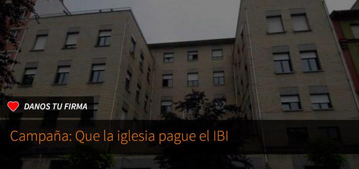 Firma: que la iglesia pague el IBI