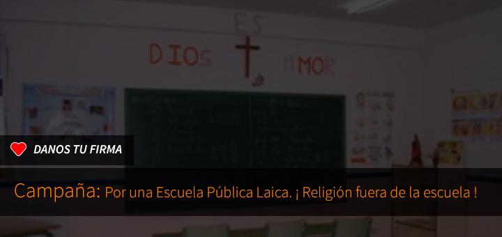 Campaña religión fuera de la escuela. Por una escuela laica