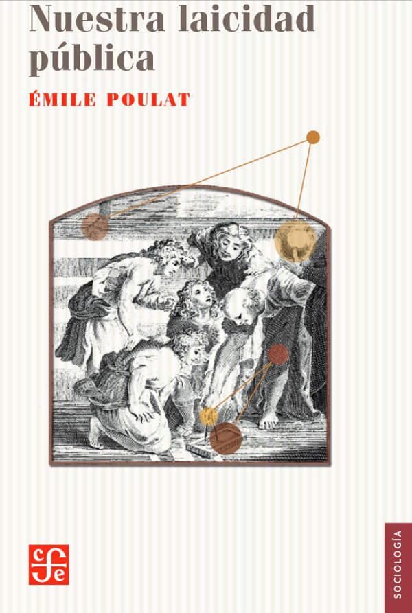 Libro Nuestra laicidad pública de Emile Poulat