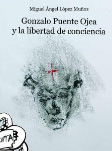 Libro Puente Ojea y la libertad de conciencia