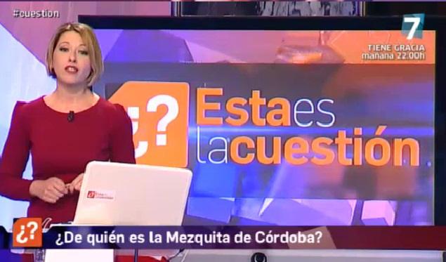 Mezquita Catedral Cordoba Canal Sur 2015 debate