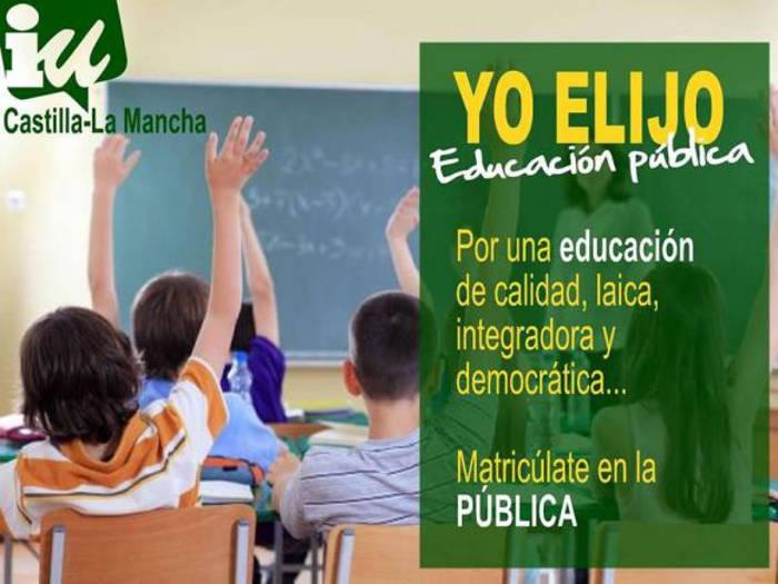 cartel IU Castilla La Mancha escuela publica y laica 2015