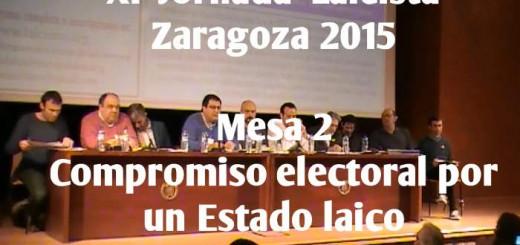 XI Jornada Laicista Zaragoza Mesa 2 Compromiso electoral