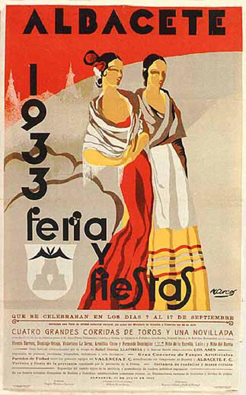 Cartel feria 1933 Durante la II República la feria se secularizó. En 1933 el Gobierno declaró la Feria de Albacete de Utilidad Comercial Nacional