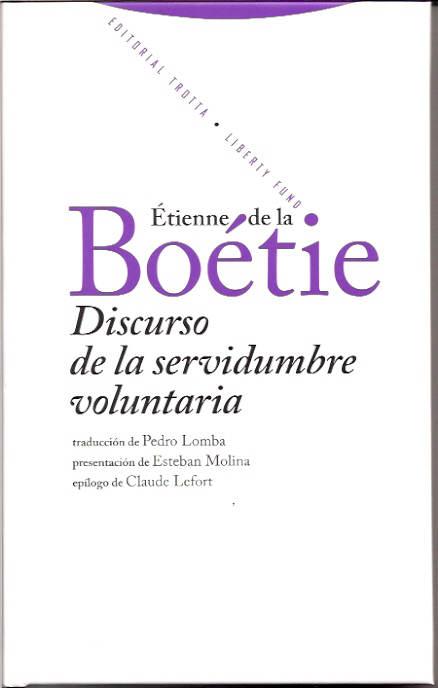 libro discurso de la servidumbre voluntaria
