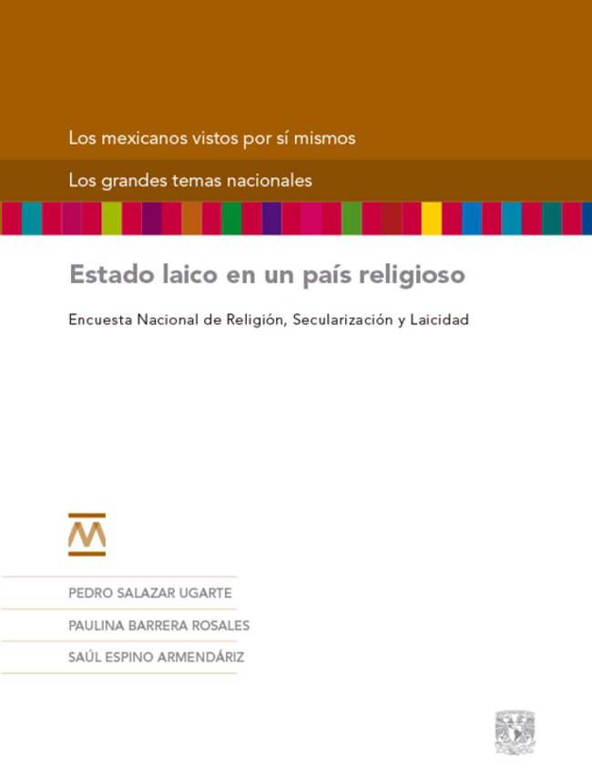 Estado laico en un pais religioso Encuesta Mexico 2015 Libro