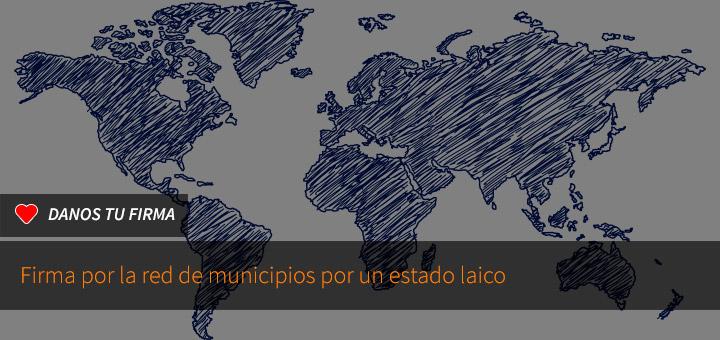 Firma por la red de municipios por un estado laico