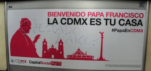 MÉXICO, D.F., 28ENERO2016.- El gobierno capitalino ha colocado varios letreros en los andenes del metro, vagones y algunos autobuses promocionando la visita del Papa Francisco, como una forma de darle la bienvenida; organizaciones sociales y en las redes sociales la gente se ha manifestado cuestionando el estadio laico, algunos promocionales se encuentran rayados como una forma de protesta. El Papa Francisco visitará el país del 13 al 17 de febrero, y estará en la Ciudad de México, Ecatepec, Morelia, Tuxtla Gutiérrez y Ciudad Juárez. FOTO: DIEGO SIMÓN SÁNCHEZ /CUARTOSCURO.COM