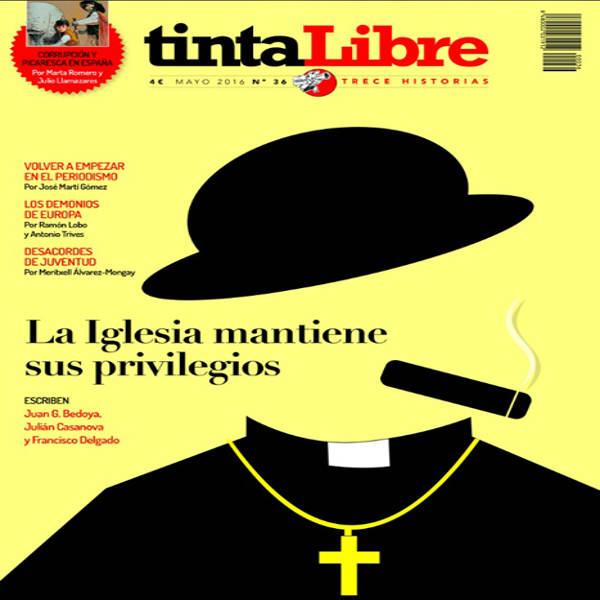 privilegios igleisa Tinta Libre mayo 2016