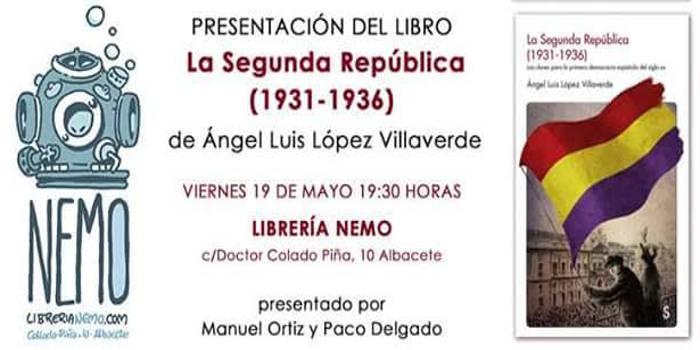 Libro II Republica en Albacete 2017